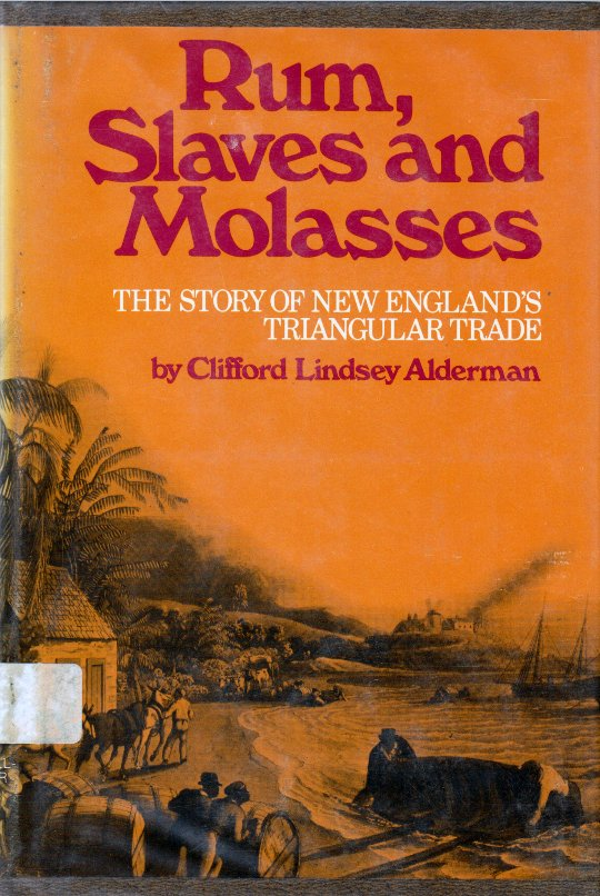 Rum, Slaves and Molasses