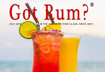 """Got Rum?"" July 2018 Featured Story"