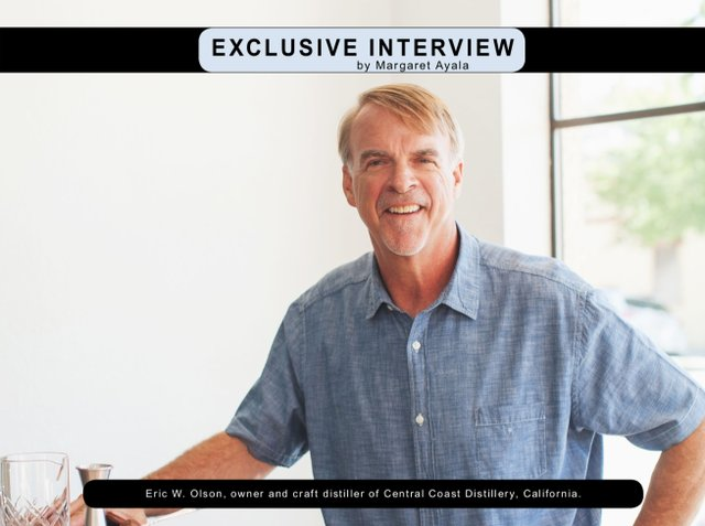 Exclusive Interview with  Eric W. Olson, Owner and Craft Distiller of Central Coast Distillery