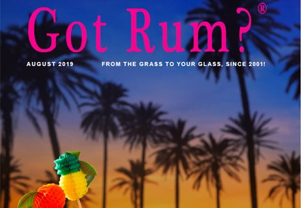 """Got Rum?"" August 2019 Featured Story"