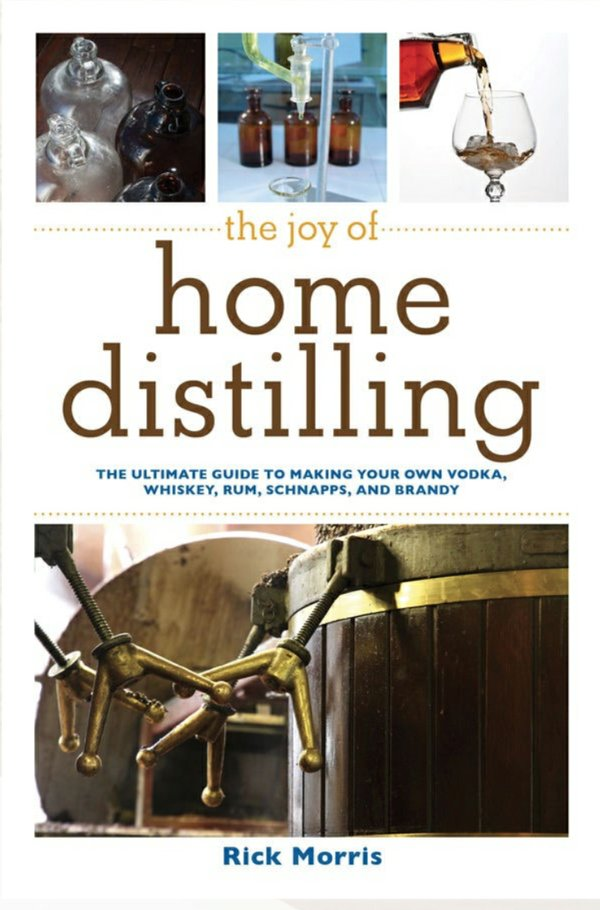 The Joy of Home Distilling