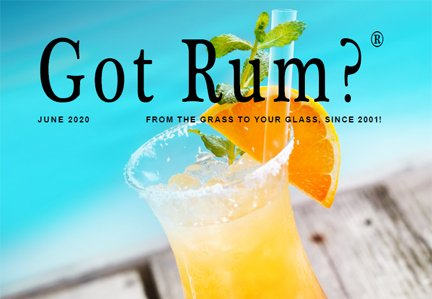 """Got Rum?"" June 2020 Featured Story"
