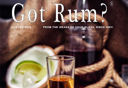 """""""Got Rum?"""" August 2020 Featured Story"""