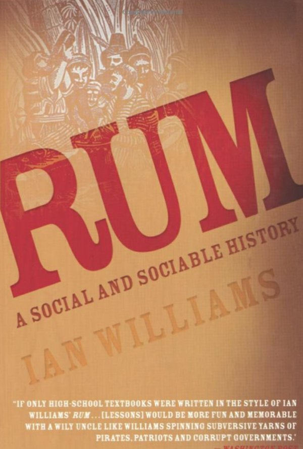 Rum- A Social and Sociable History