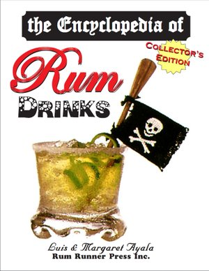 The Encyclopedia of Rum Drinks