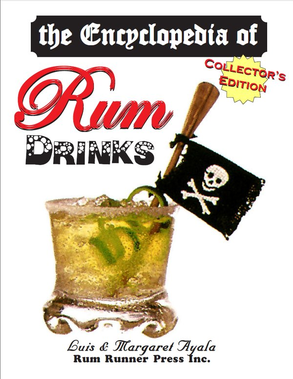 Featured Rum Book - The Encyclopedia of Rum Drinks
