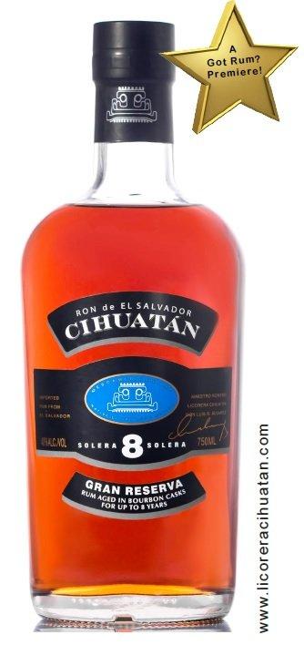 Ron Cihuatán Gran Reserva Solera 8